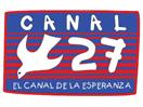 Canal 27 – El Canal de la Esperanza
