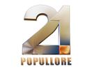 RTV 21 Popullore